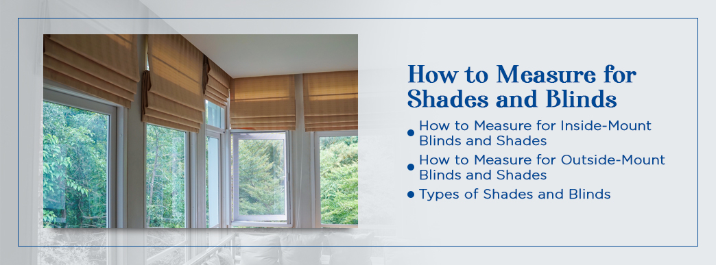 how to measure for shades and blinds