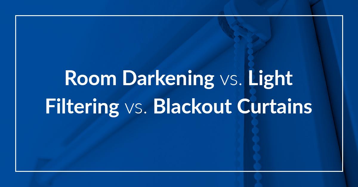 Room Darkening Vs Light Filtering Vs Blackout Curtains Allure