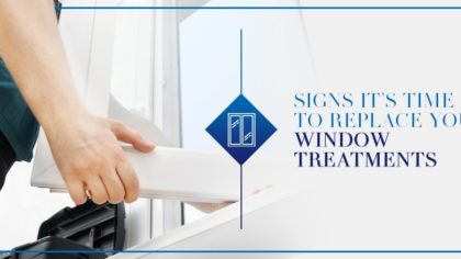 Signs It's Time to Replace Your Window Treatments