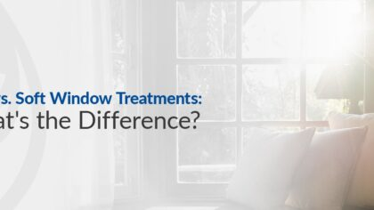Hard-vs-Soft-Window-Treatments-Whats-the-Difference